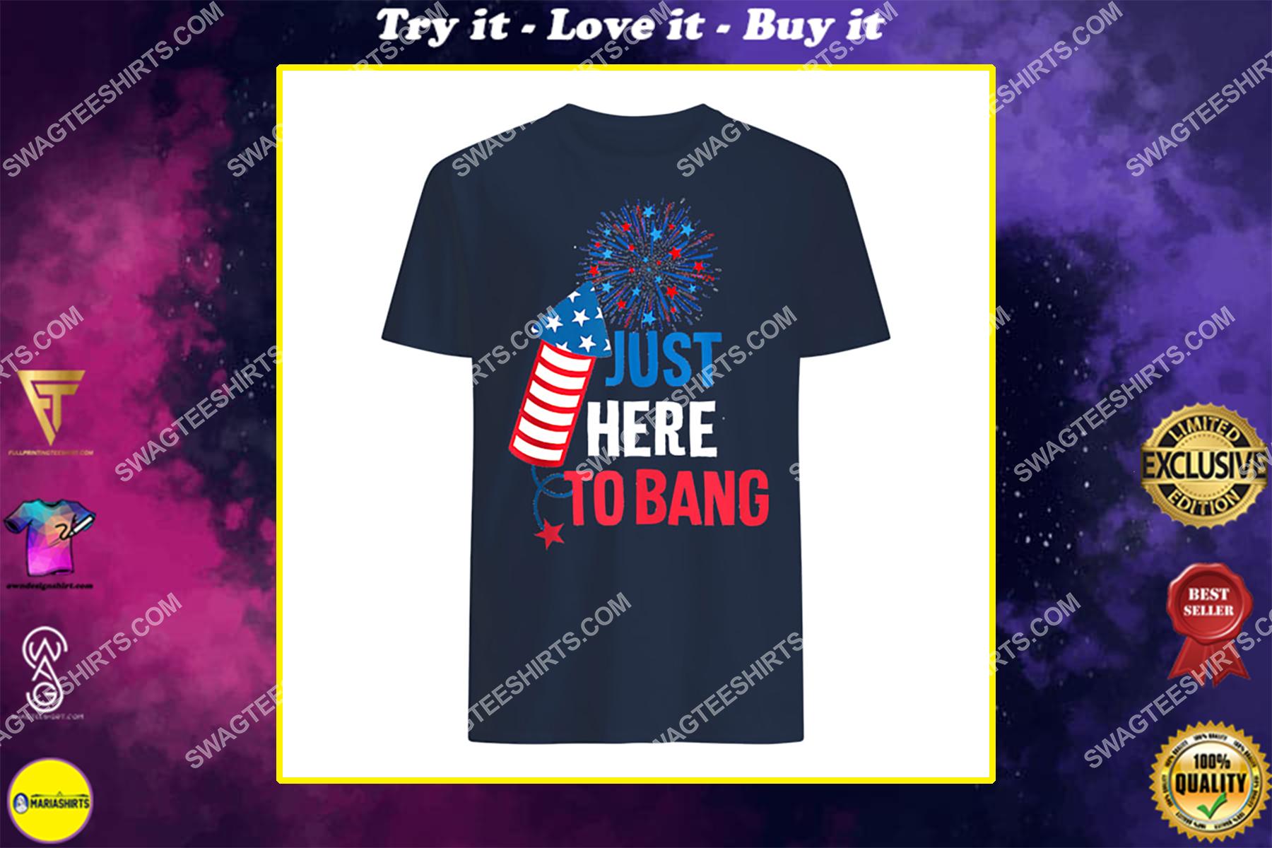 4th of july i'm just here to bang usa flag sunglasses shirt