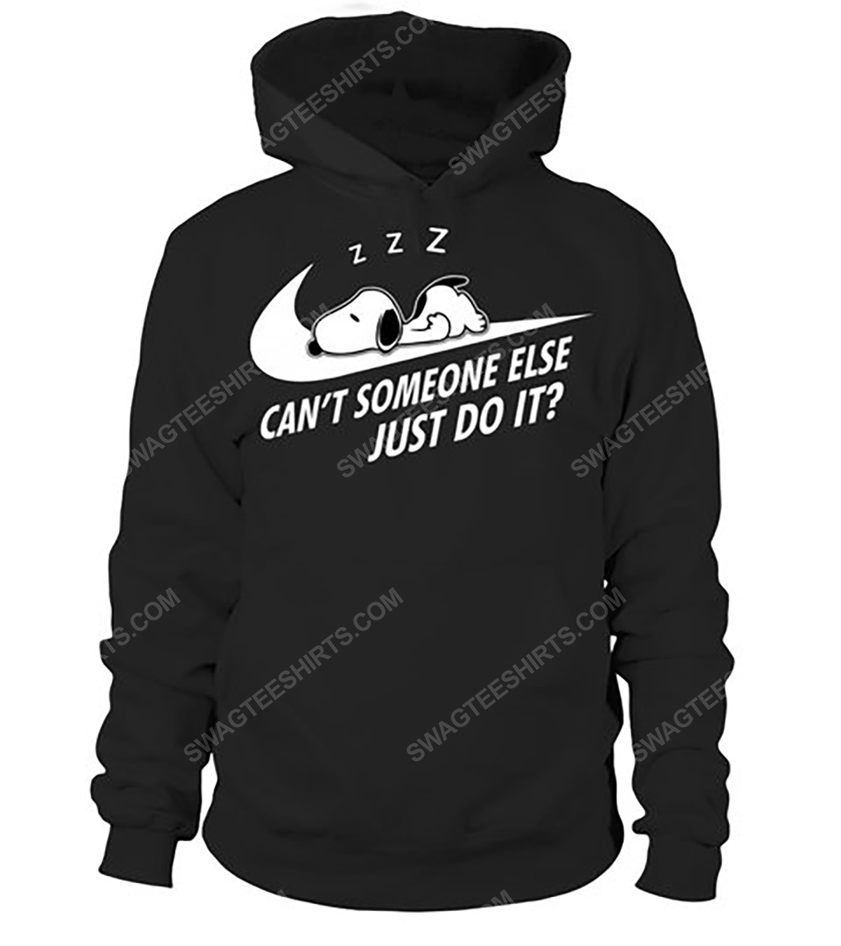 Can't someone else just do it snoopy dog hoodie 1