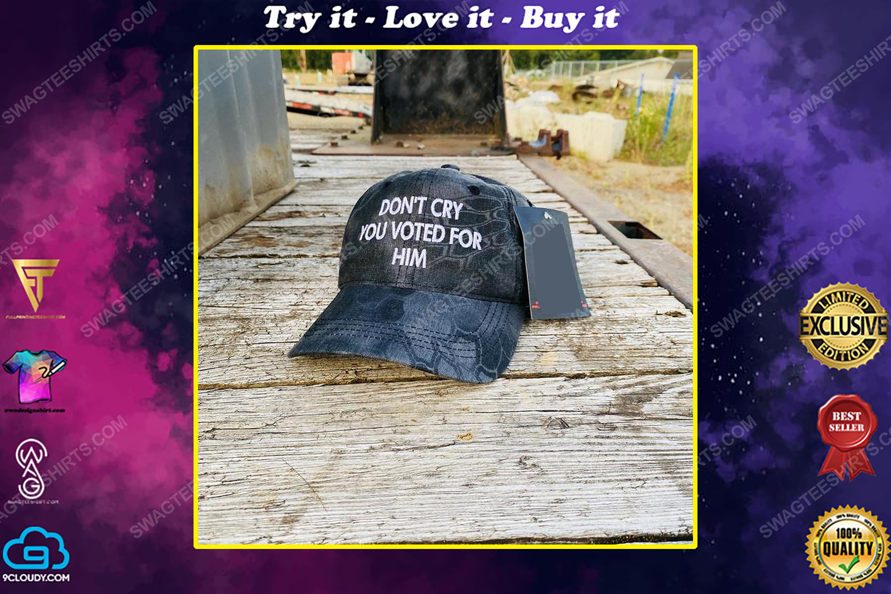 Don't cry you voted for him full print classic hat