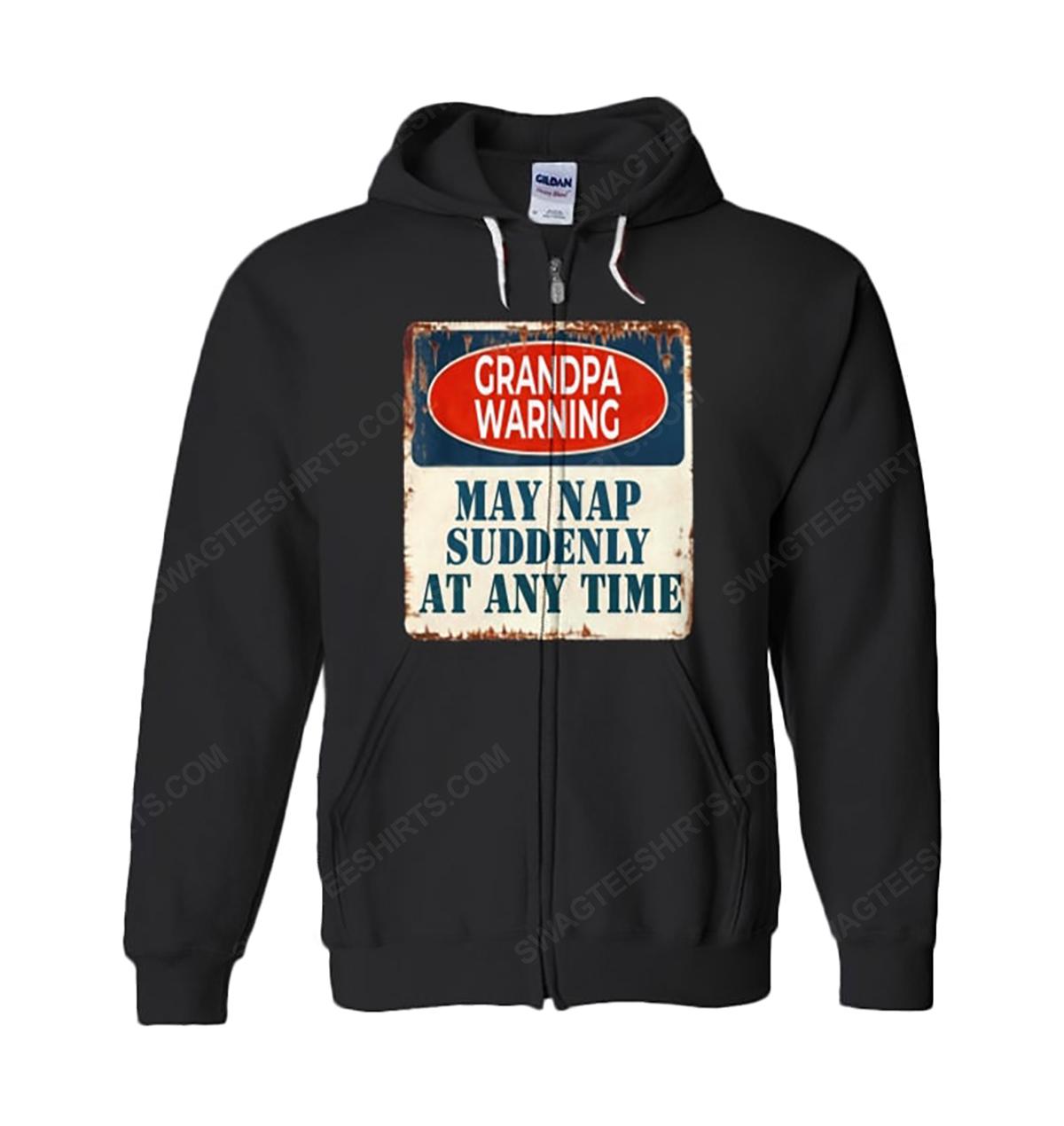 Grandpa warning may nap suddenly at any time zip hoodie 1