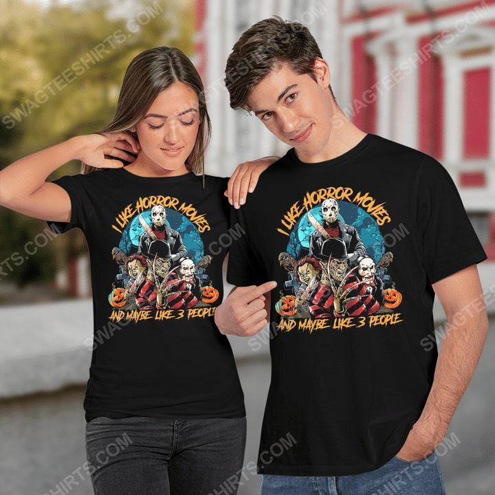 Halloween i like horror movies and maybe like 3 people shirt 2(1)