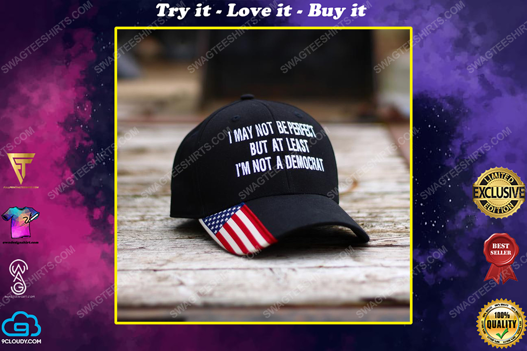 I may not be perfect but at least i'm not a democrat american flag full print classic hat