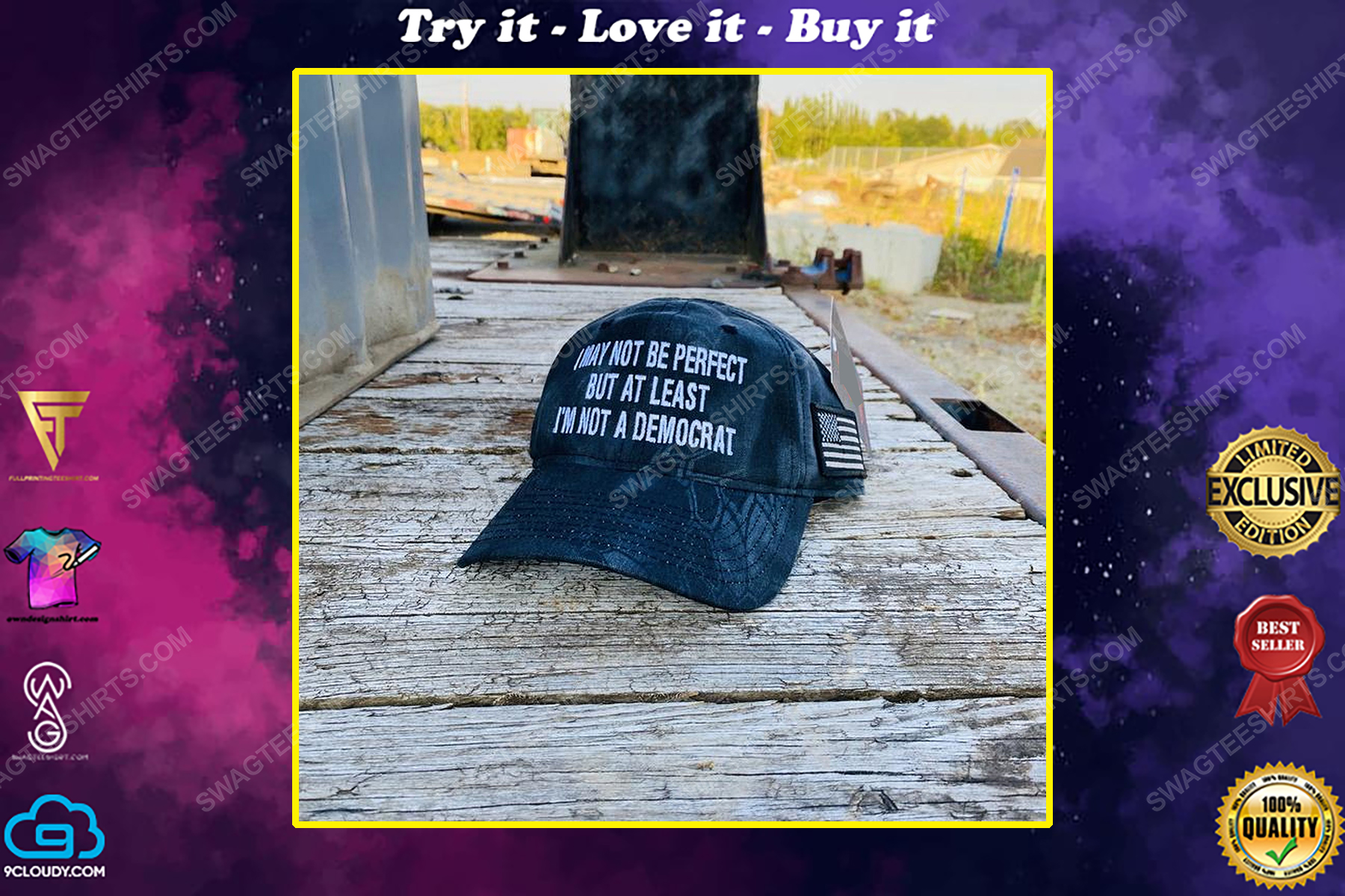 I may not be perfect but at least i'm not a democrat full print classic hat