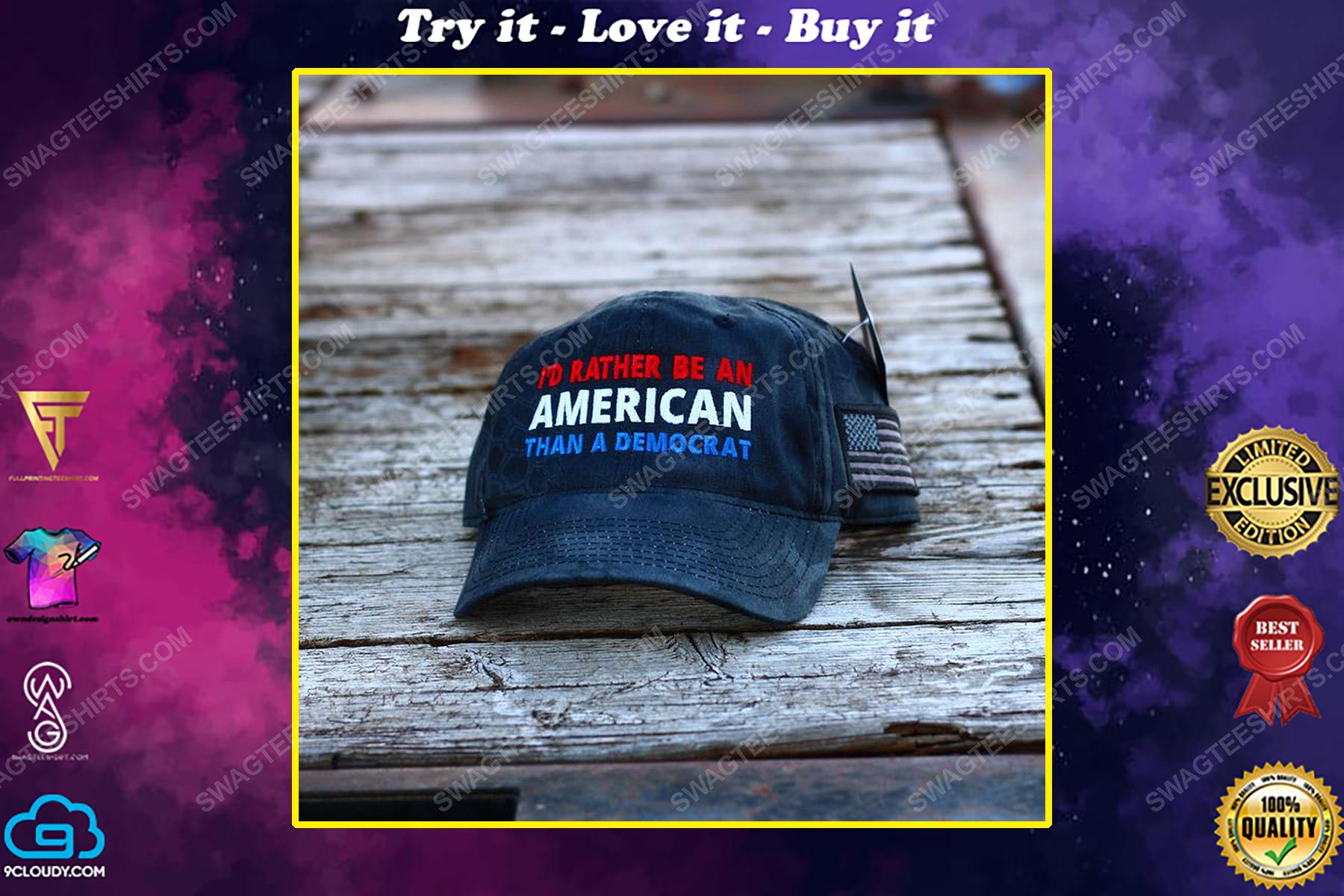 I'd rather be an american than a democrat full print classic hat