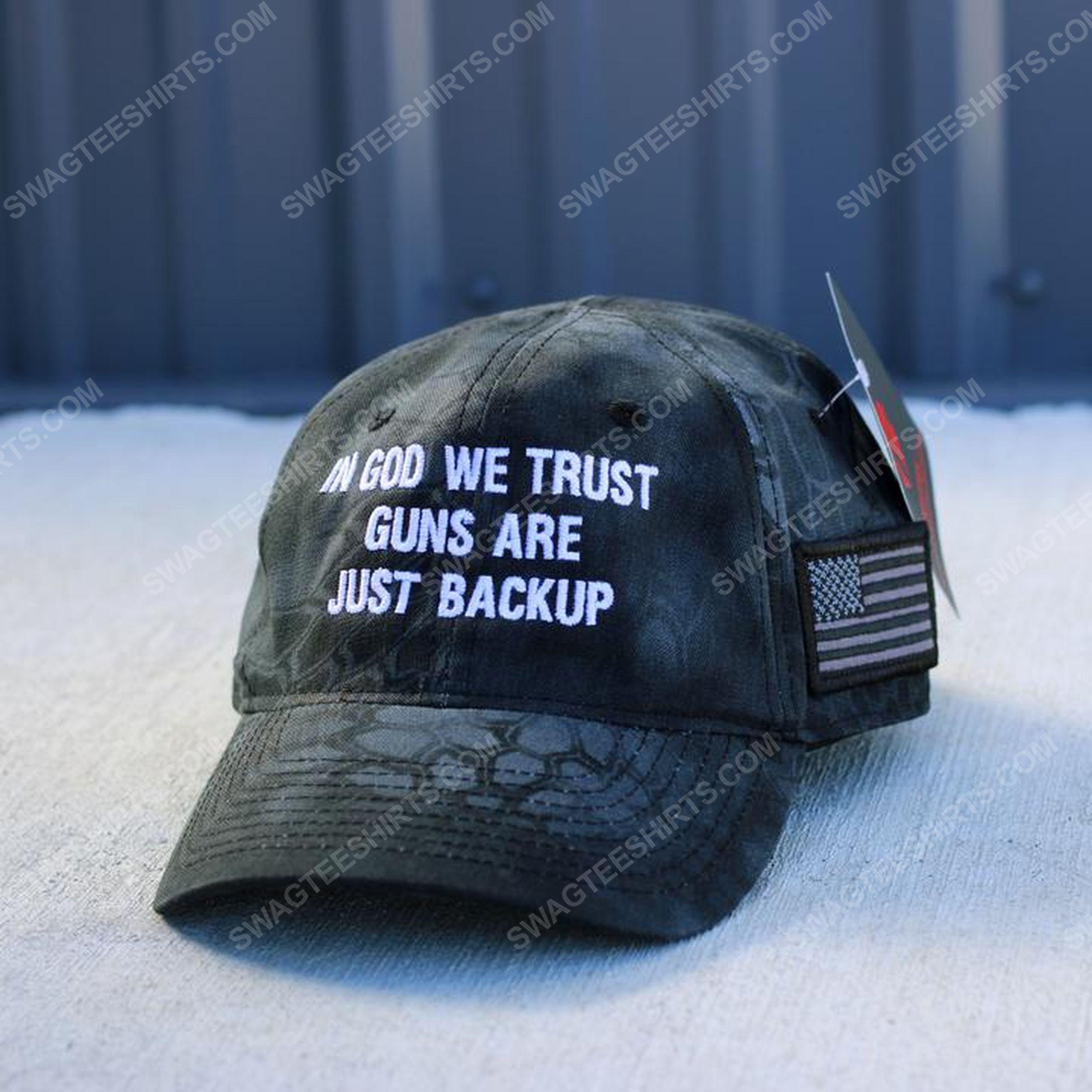 In God we trust guns are just backup full print classic hat 1