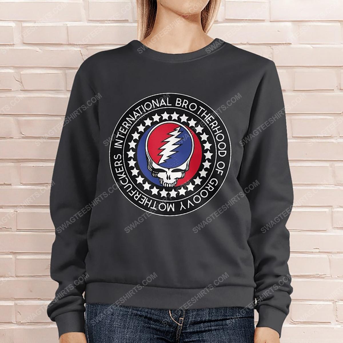 International brotherhood of groovy motherfuckers grateful dead sweatshirt 1(1)