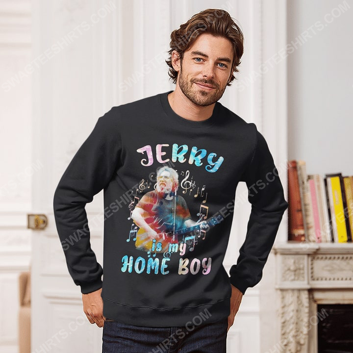 Jerry is my home boy grateful dead rock band sweatshirt 1(1)