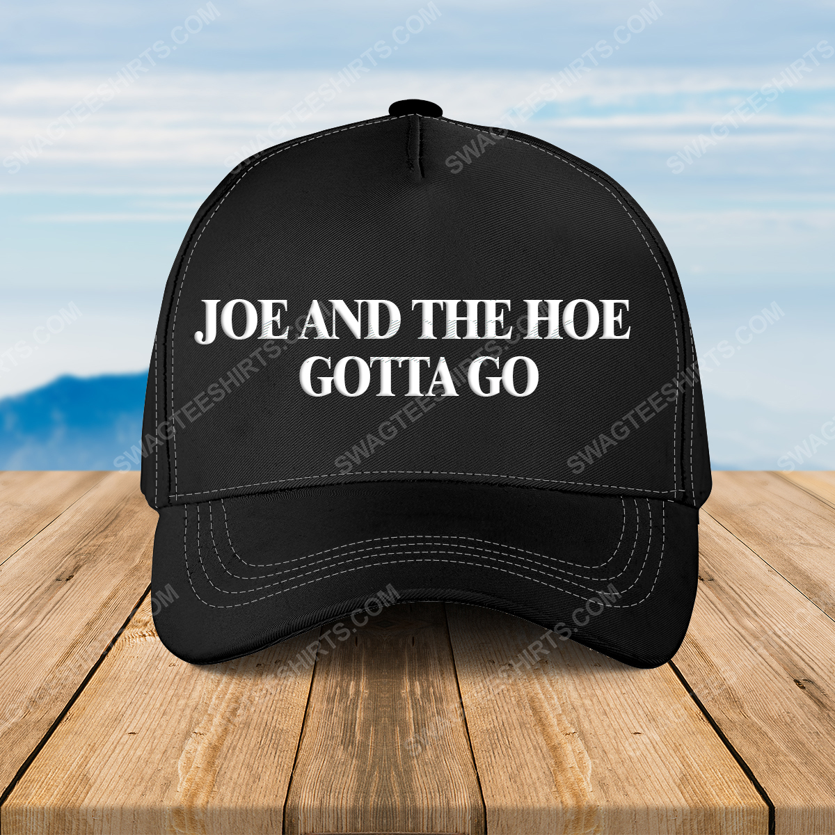 Joe and the hoe gotta go full print classic hat 1