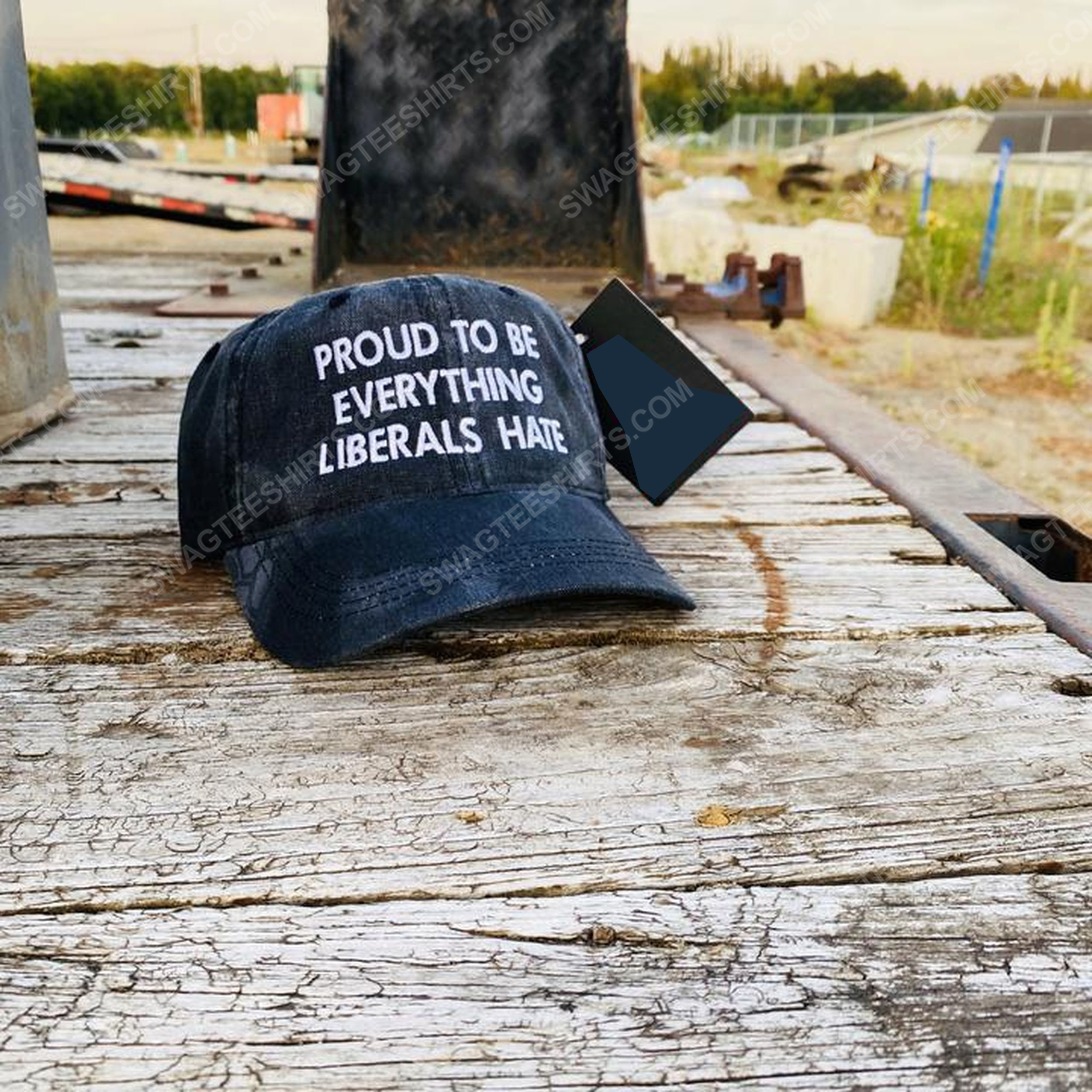 Proud to be everything liberals hate full print classic hat 1