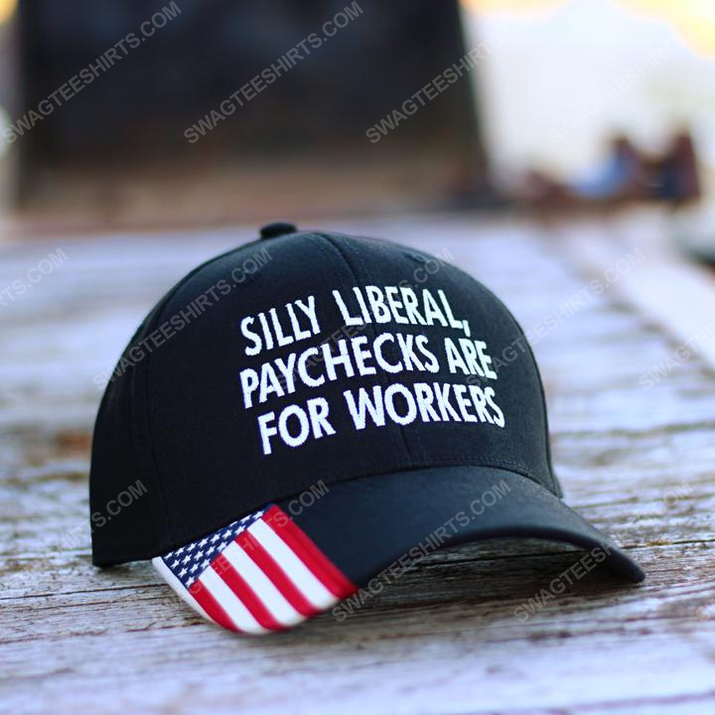 Silly liberal paychecks are for workers full print classic hat 1