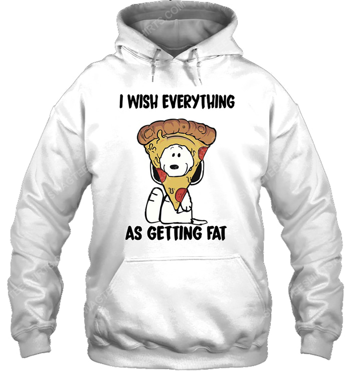 Snoopy and pizza i wish everything as getting eat hoodie 1