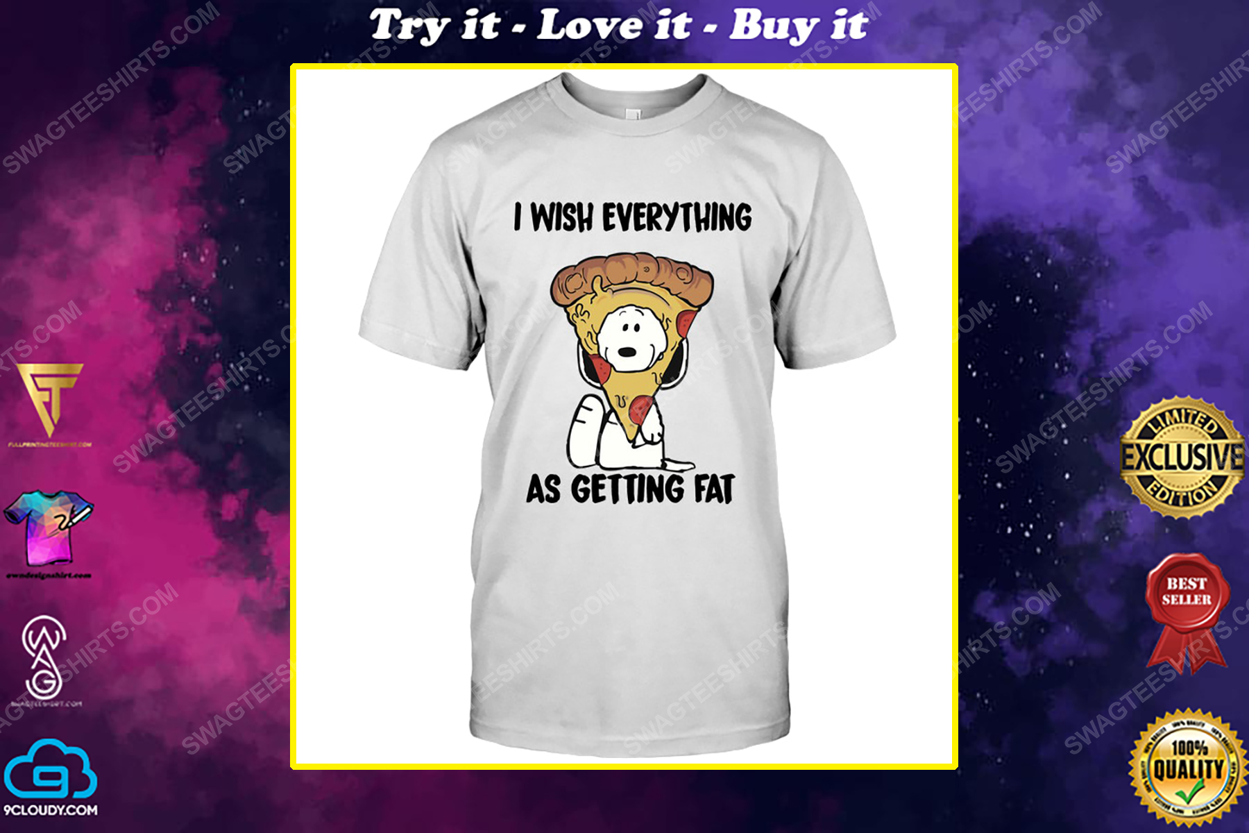 Snoopy and pizza i wish everything as getting eat shirt