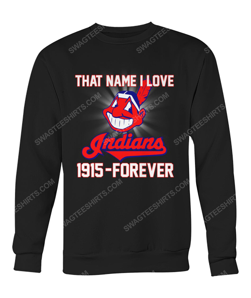That name i love cleveland indians 1915 forever sweatshirt 1