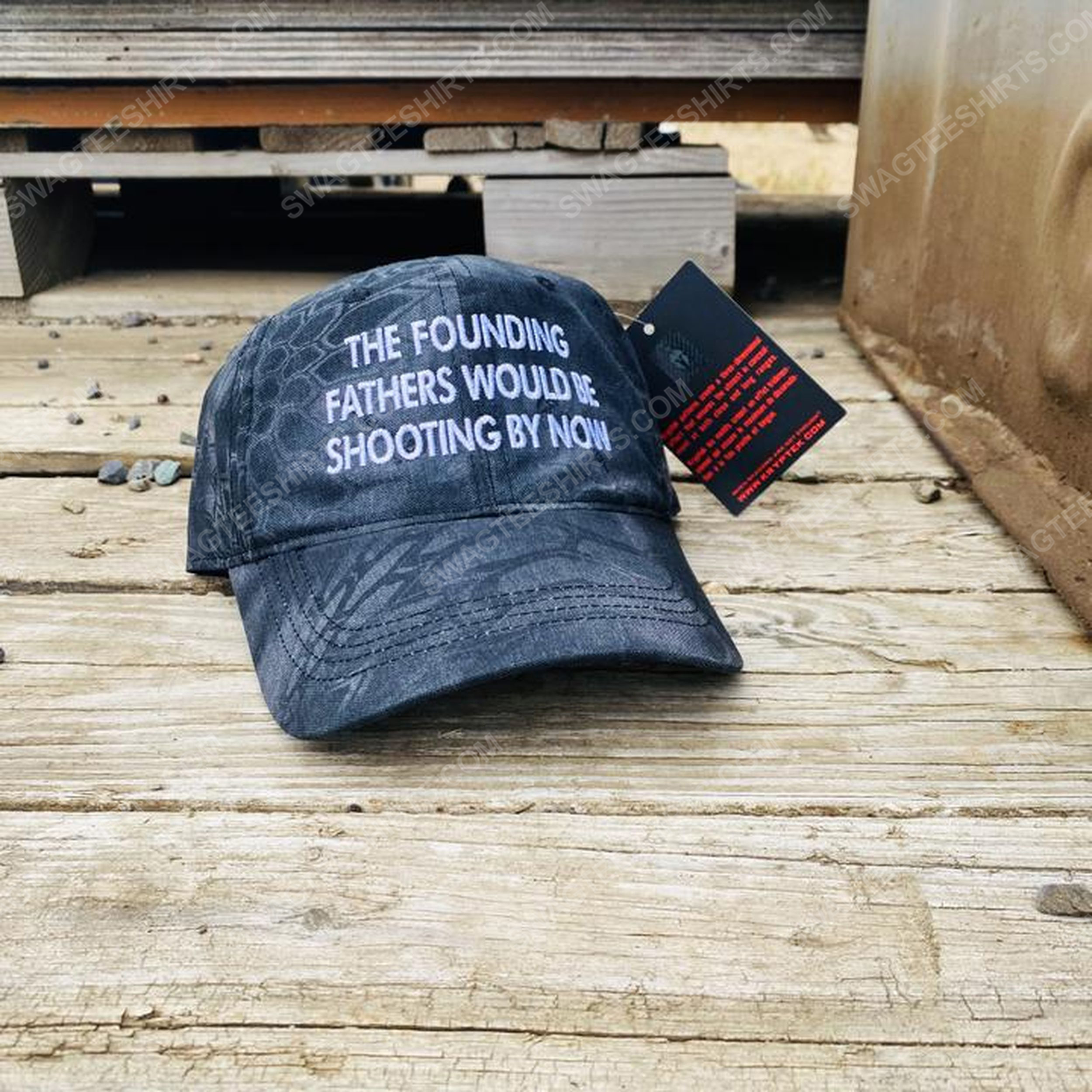 The founding fathers would be shooting by now full print classic hat 1 - Copy