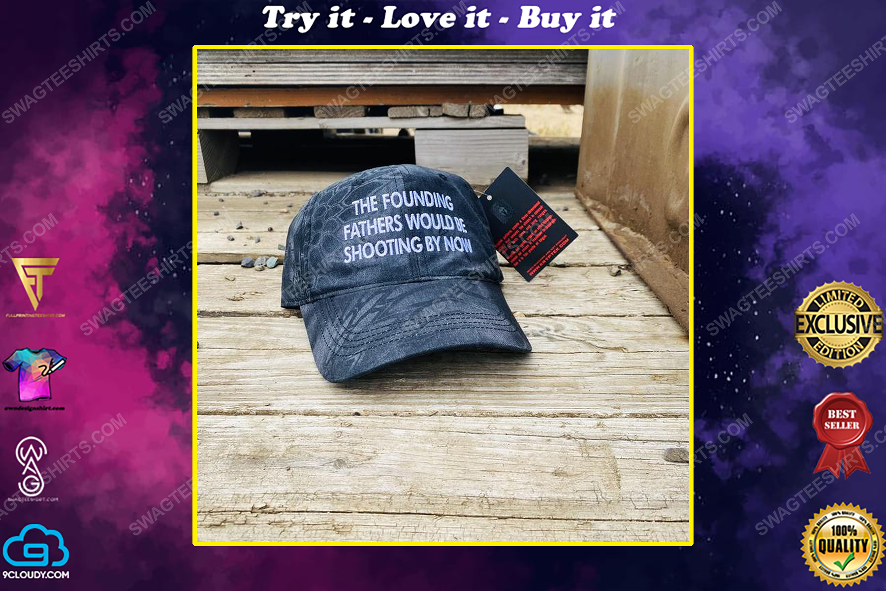 The founding fathers would be shooting by now full print classic hat
