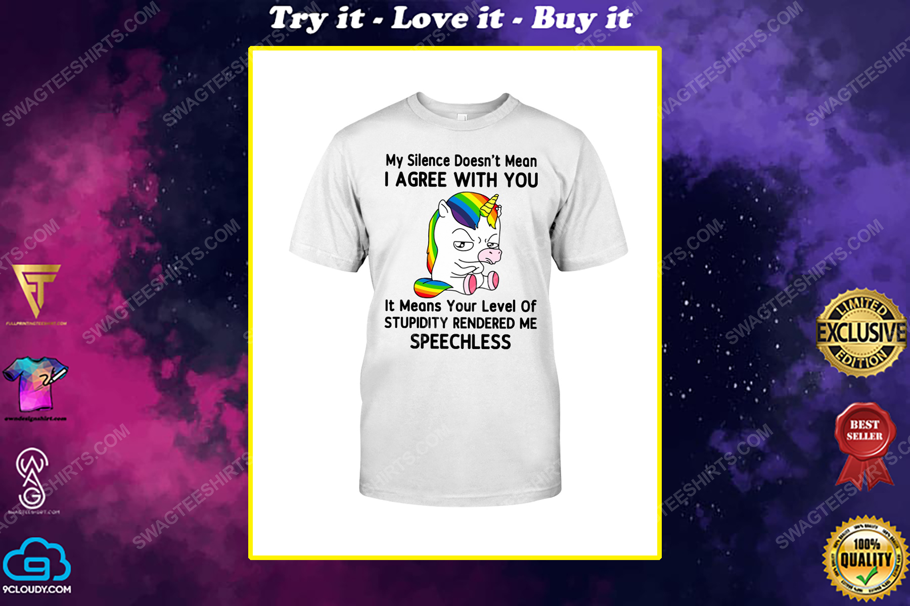 Unicorn my silence doesn't mean i agree with you shirt