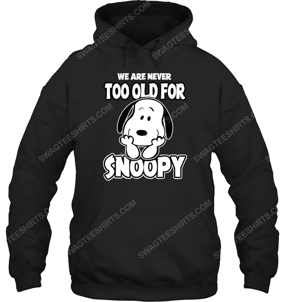 We are never too old for snoopy charlie brown hoodie 1