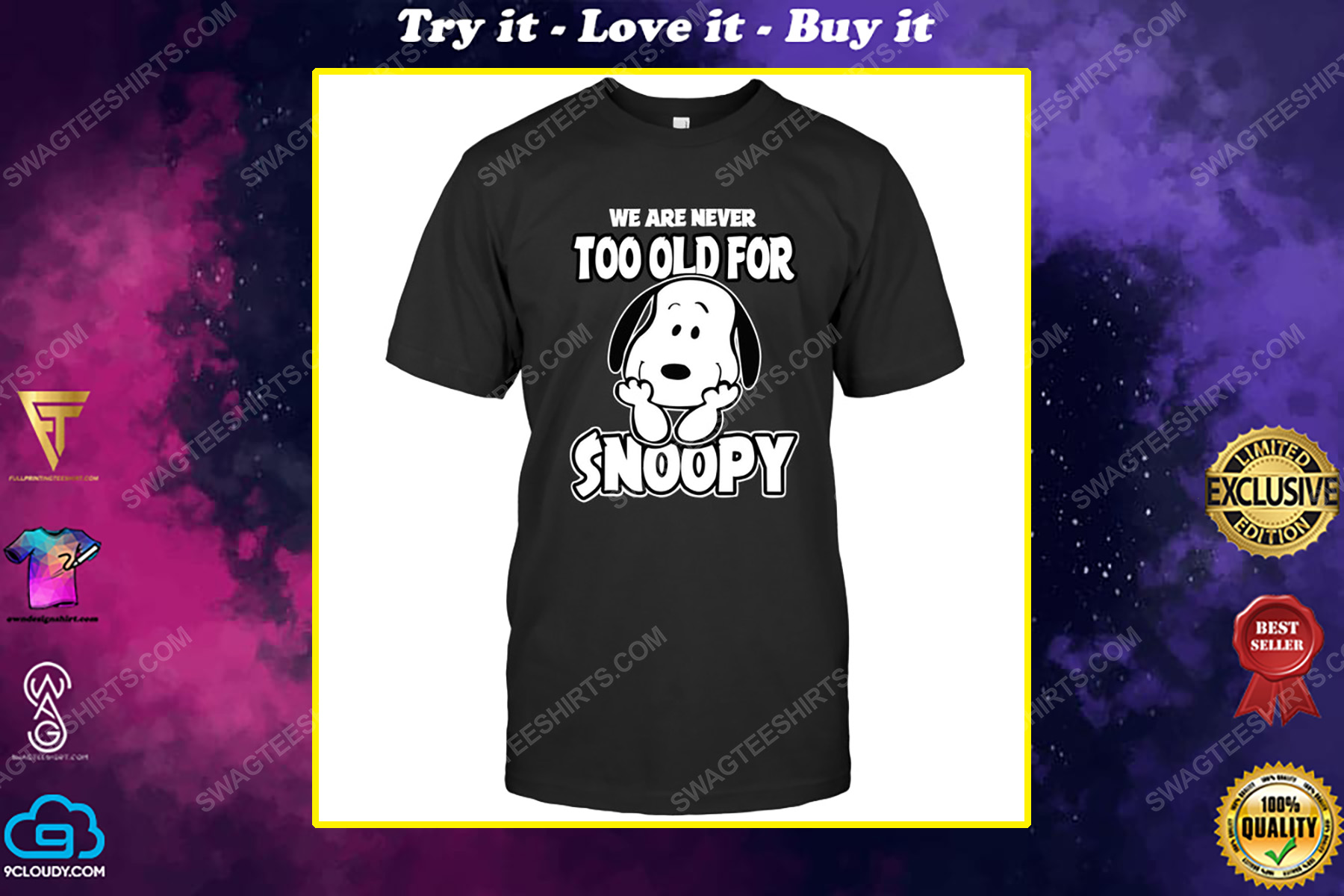 We are never too old for snoopy charlie brown shirt