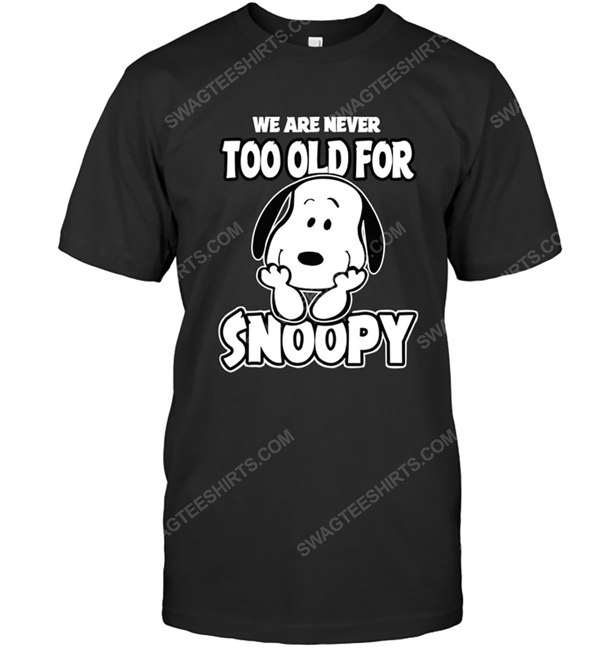We are never too old for snoopy charlie brown tshirt 1