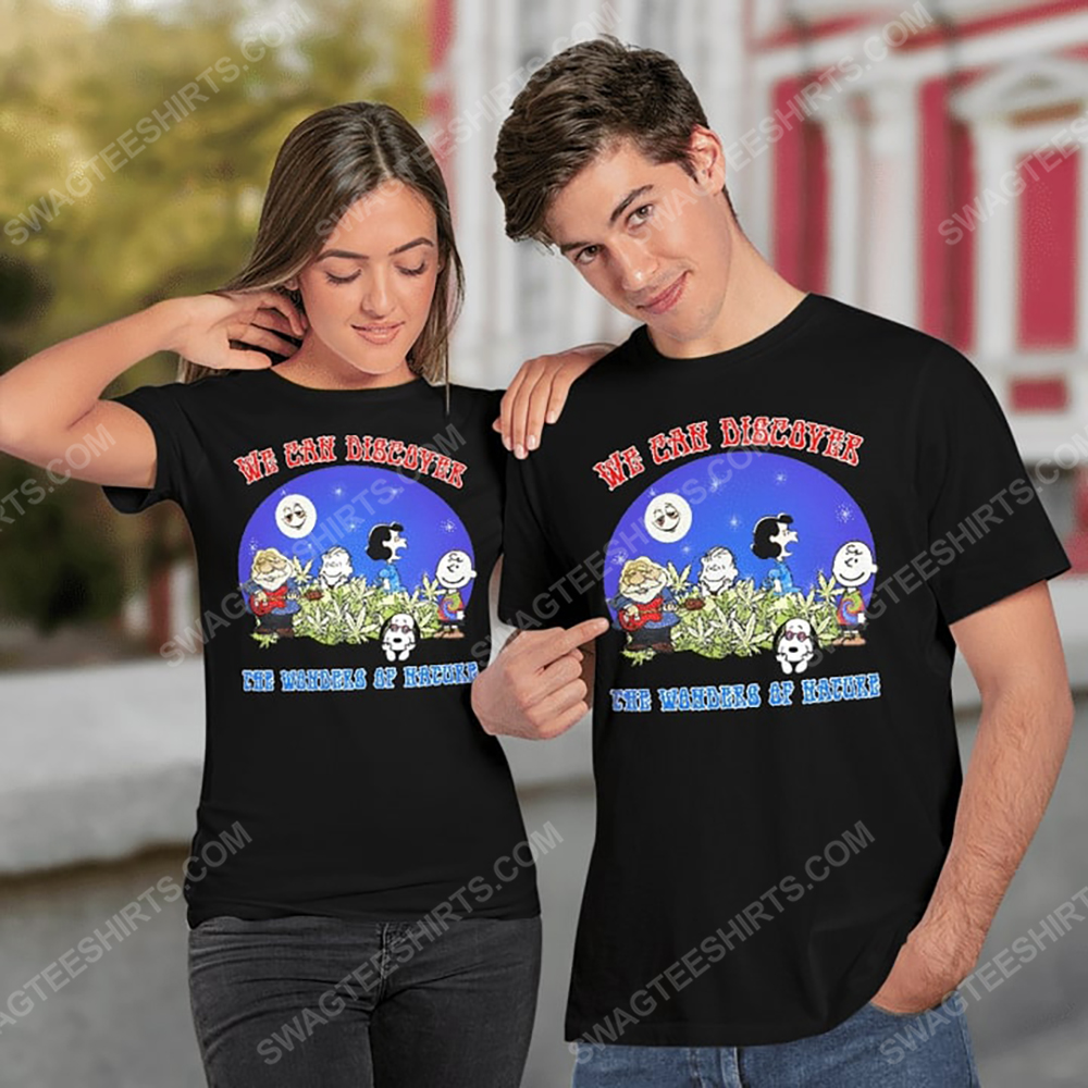 We can discover the wanders of nature charlie brown and snoopy and weed shirt 2(1)