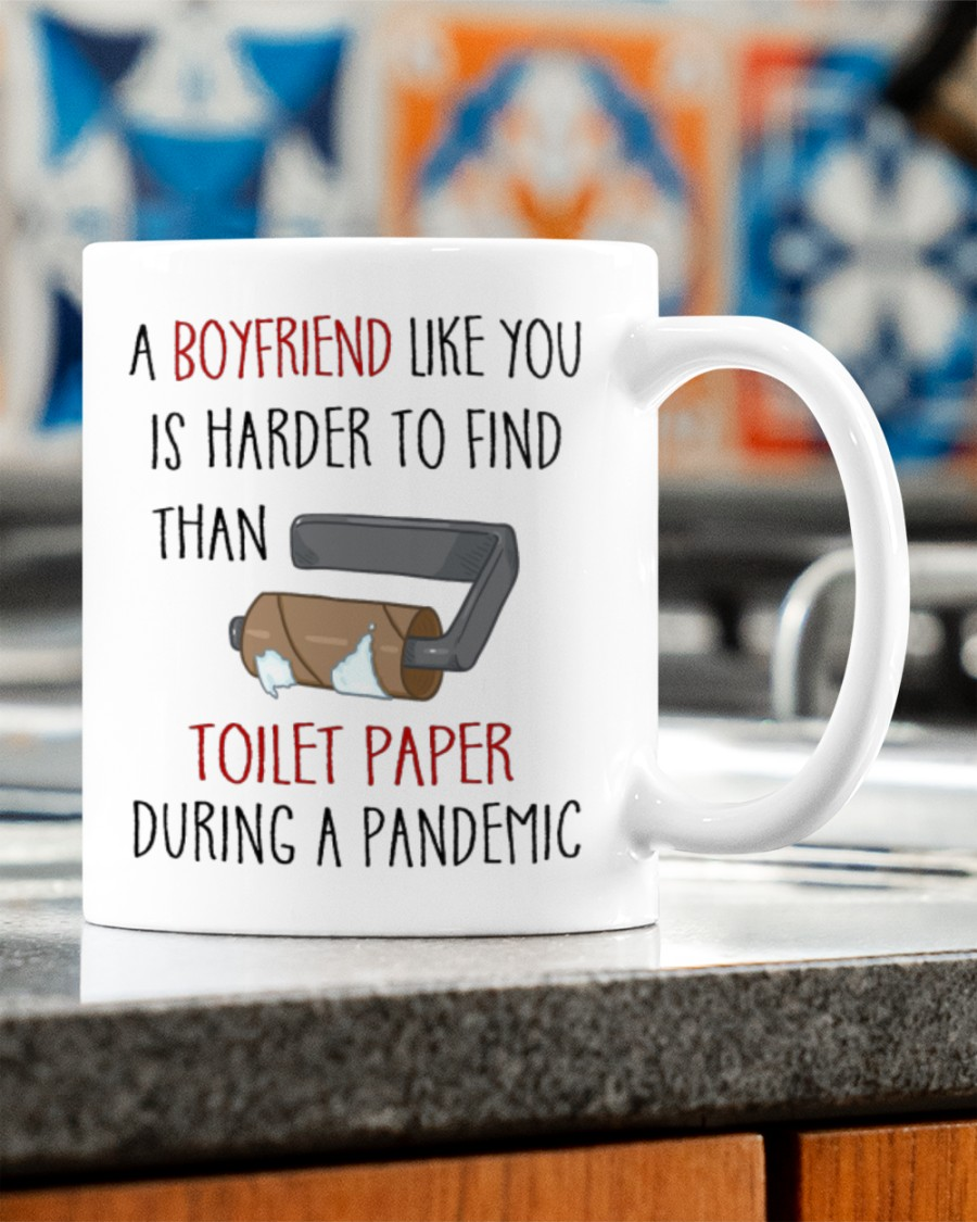 a boyfriend like you is harder to find than toilet paper during a pandemic happy valentine's day mug 2