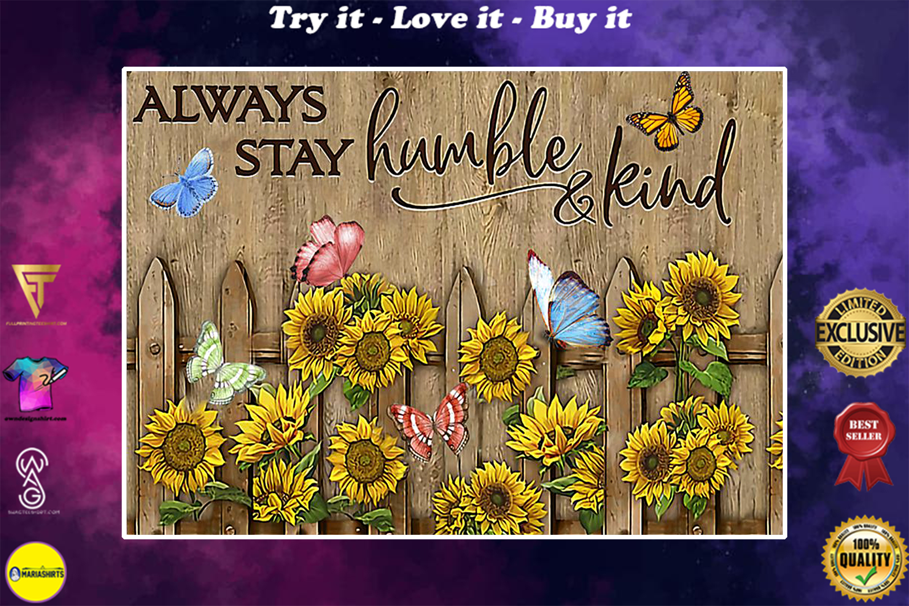 always stay humble and kind butterfly and sunflower poster