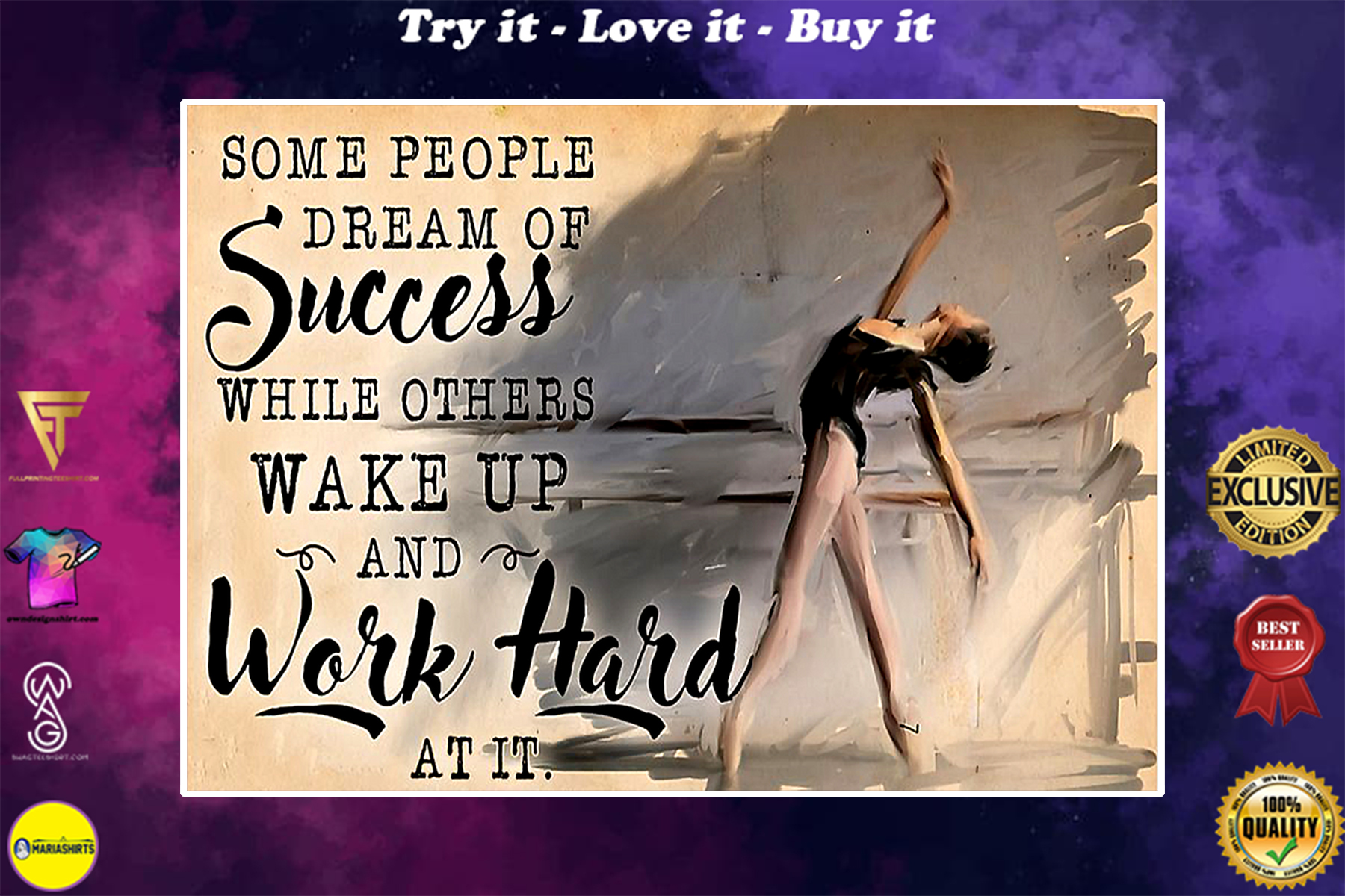 ballet some people dream of success while orther wake up and work hard poster