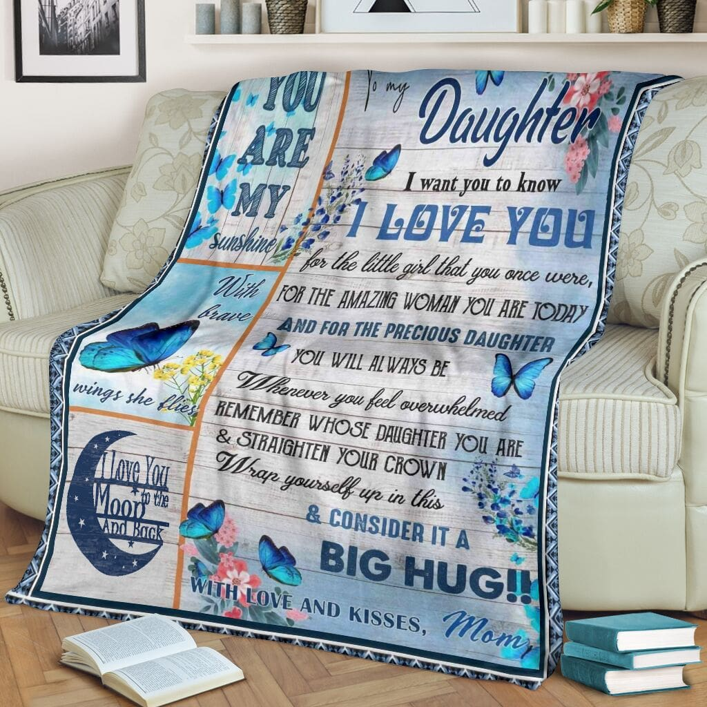 butterfly to my daughter i want you to know i love you mommy full printing blanket 2