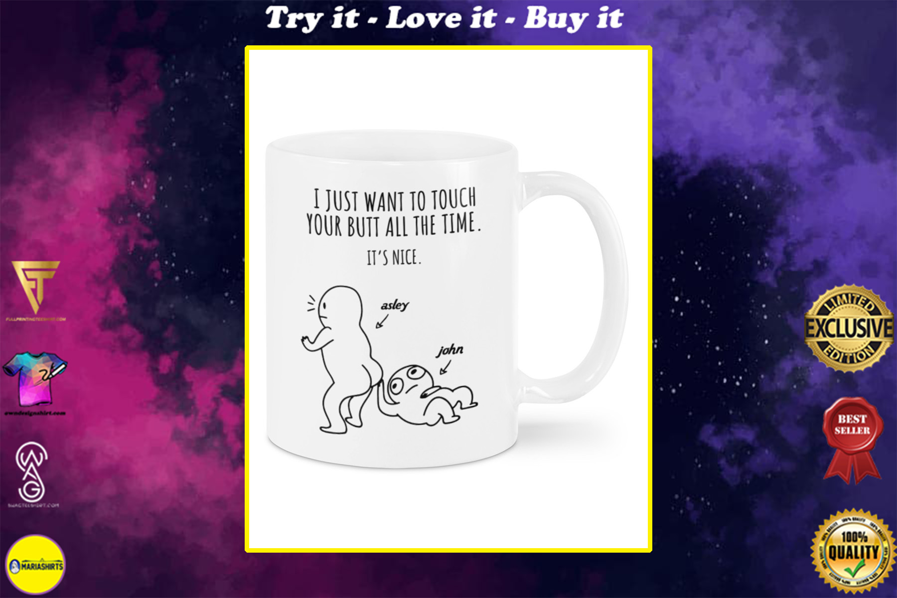 custom name i just want to touch your butt all the time its nice mug