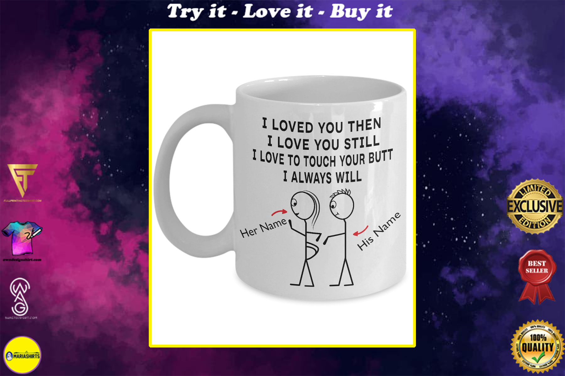 custom name i loved you then i love you still i love to touch your butt i always will mug