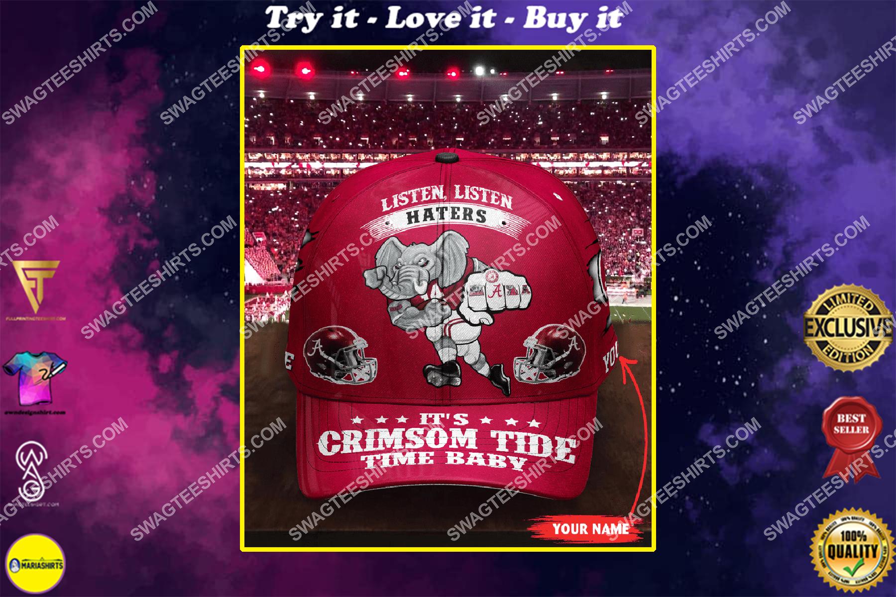 custom name listen haters it's crimson tide time baby full printing cap