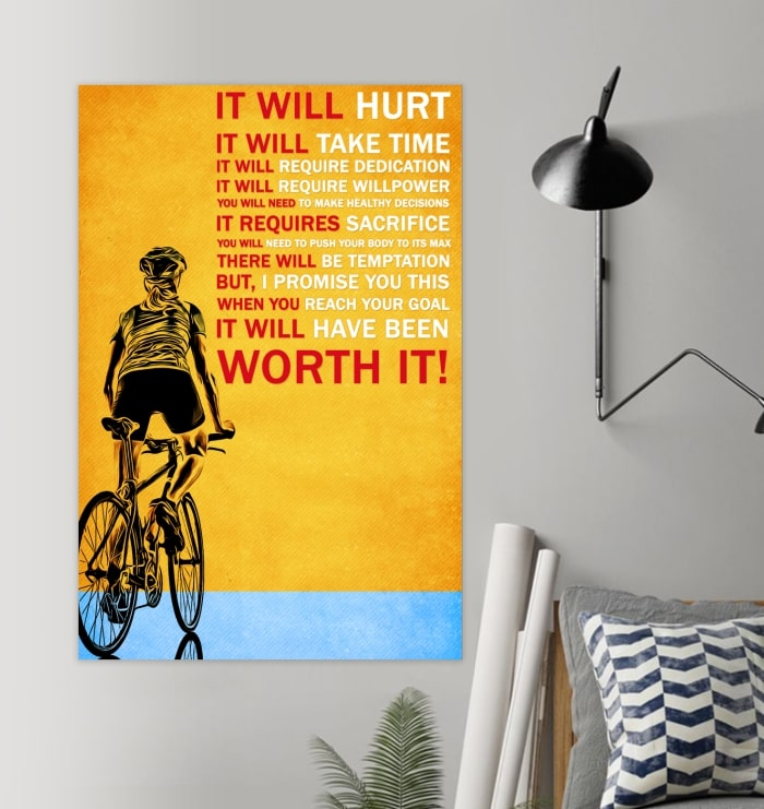 cycling it will hurt it will take time worth it poster 2