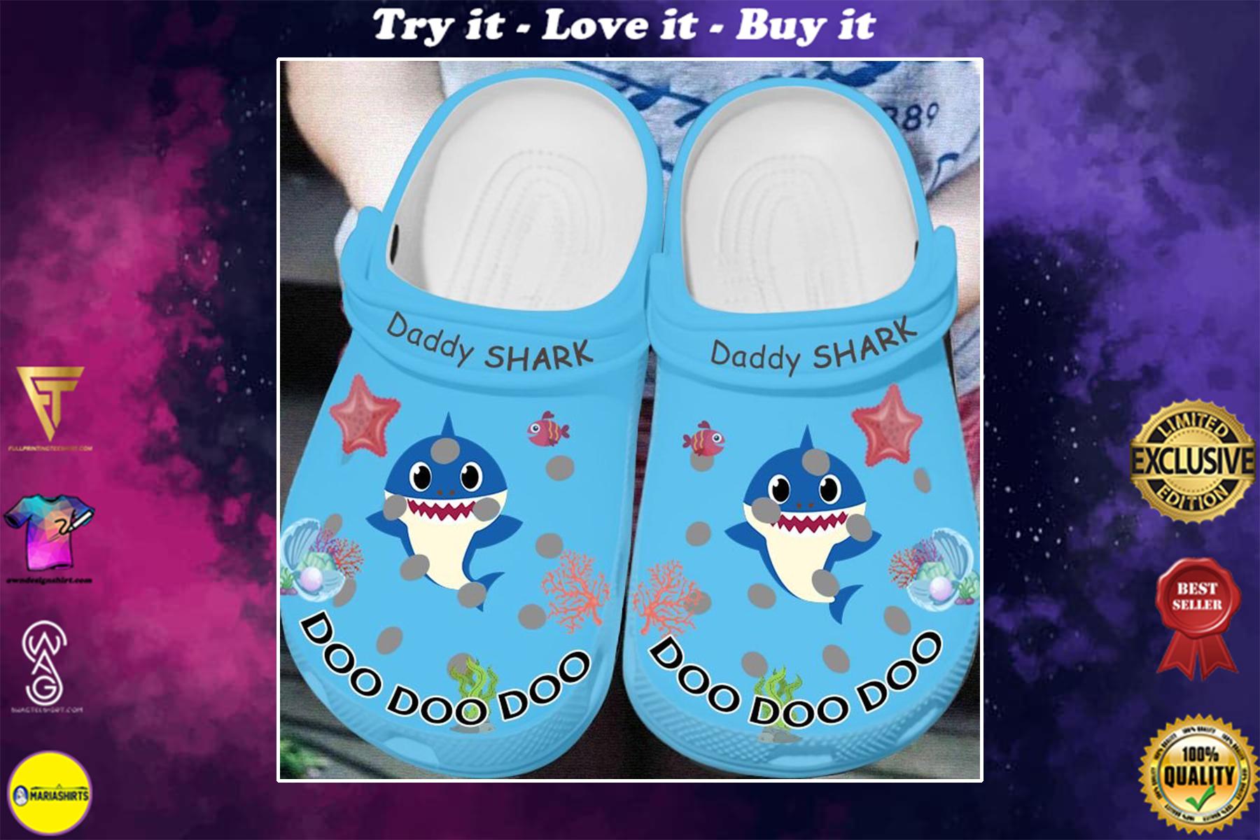 daddy shark doo doo doo crocband clog