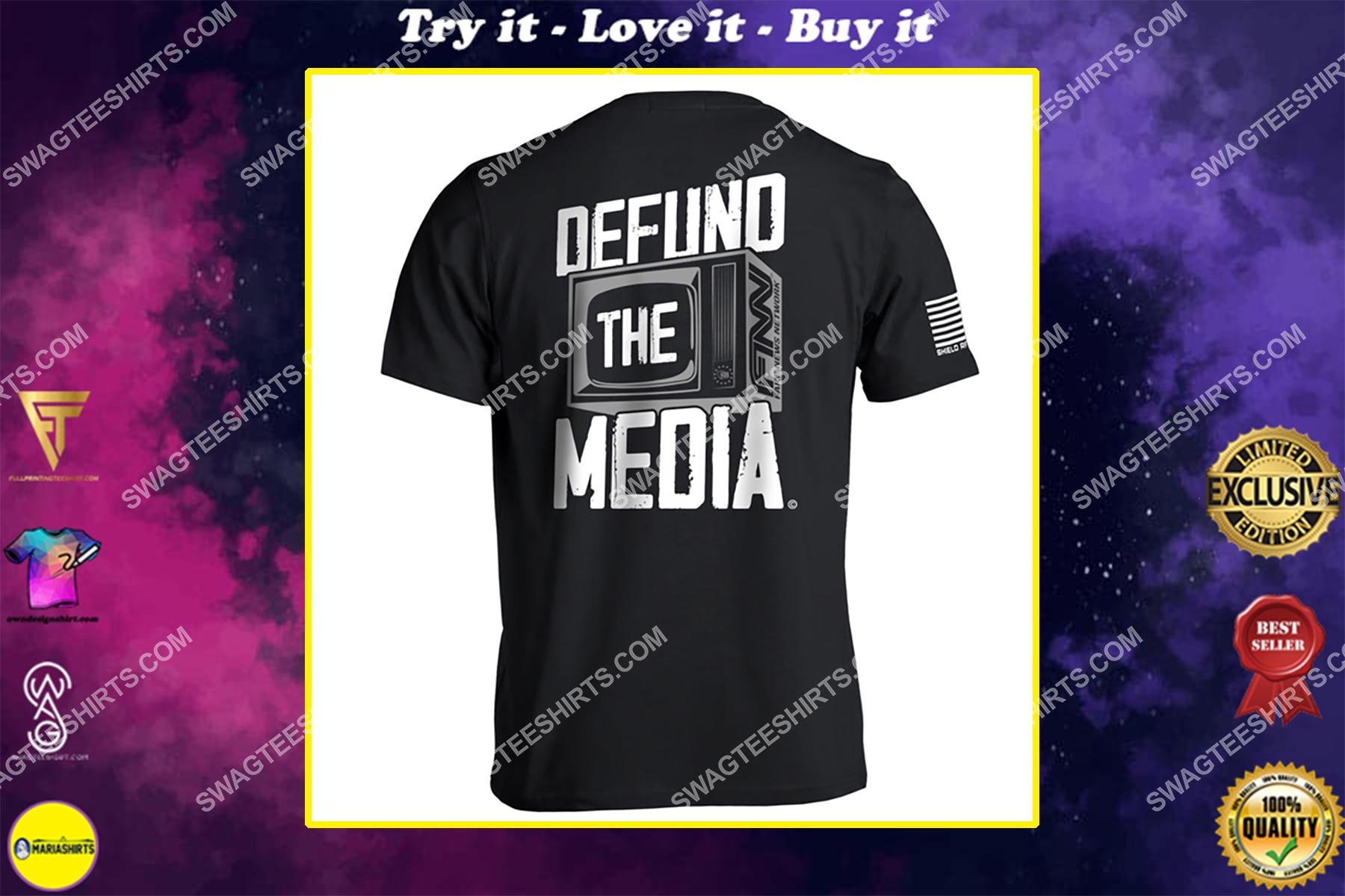 defund the media political full print shirt