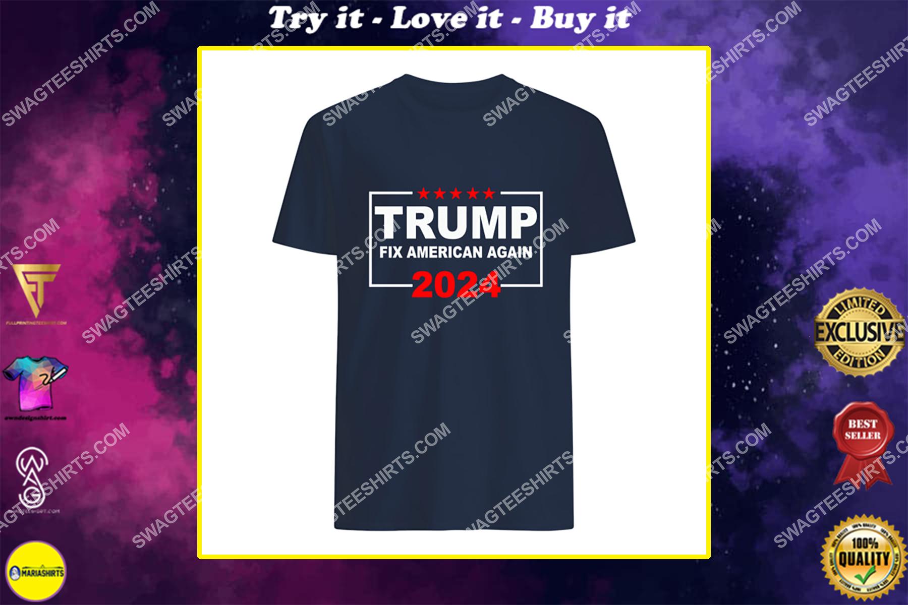 donald trump fix america again fight for democracy politics shirt