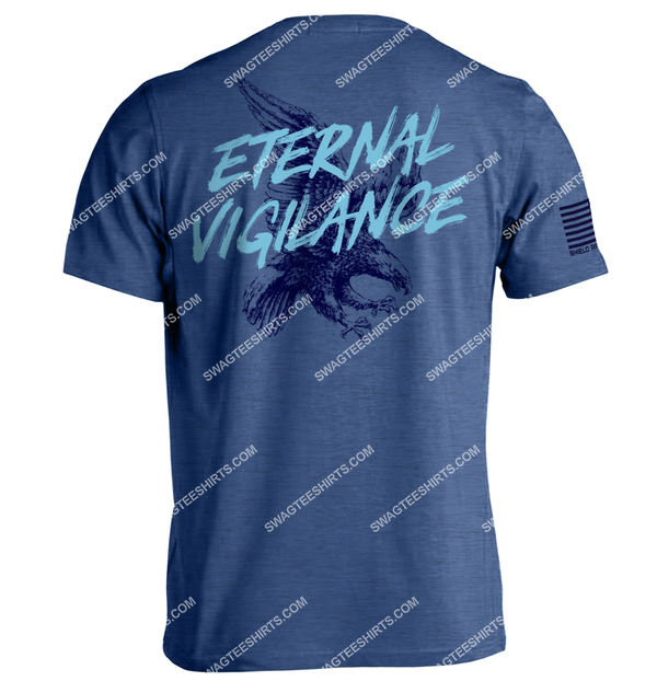 eternal vigilance is the price of liberty political shirt 4