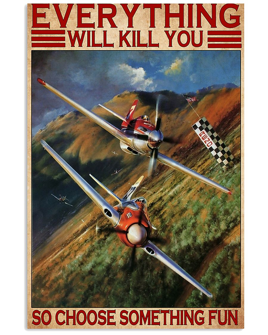 everything will kill you so choose something fun air race vintage poster 1