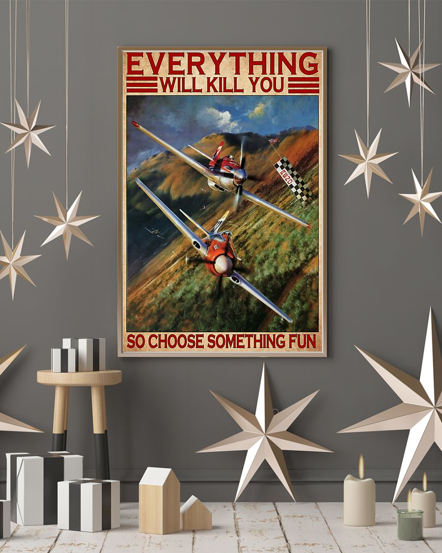 everything will kill you so choose something fun air race vintage poster 2