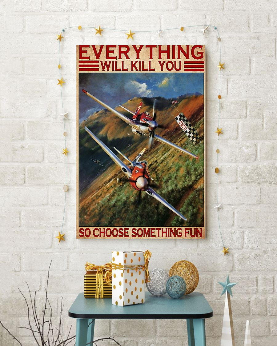 everything will kill you so choose something fun air race vintage poster 4