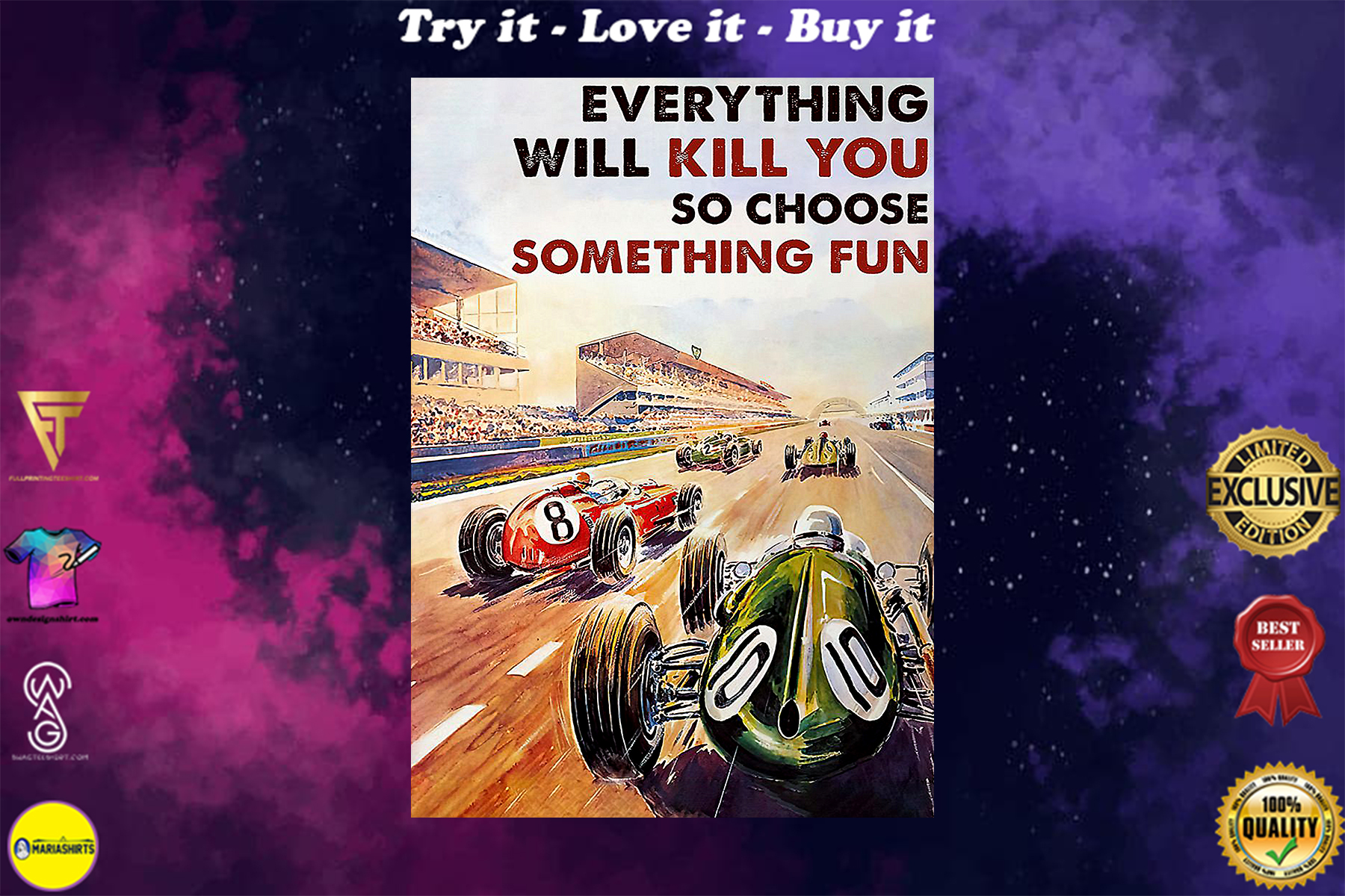 everything will kill you so choose something fun car racing vintage poster