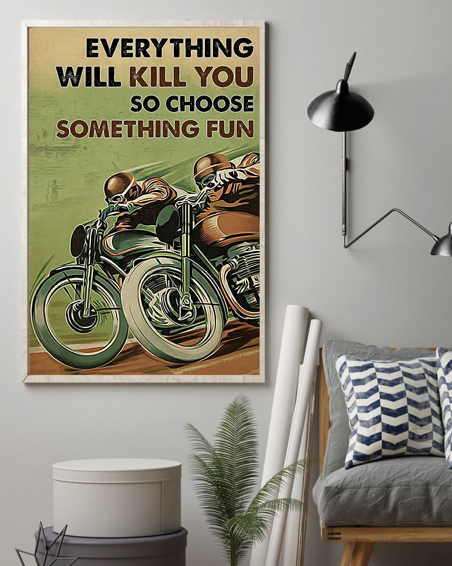 everything will kill you so choose something fun motor racing vintage poster 2