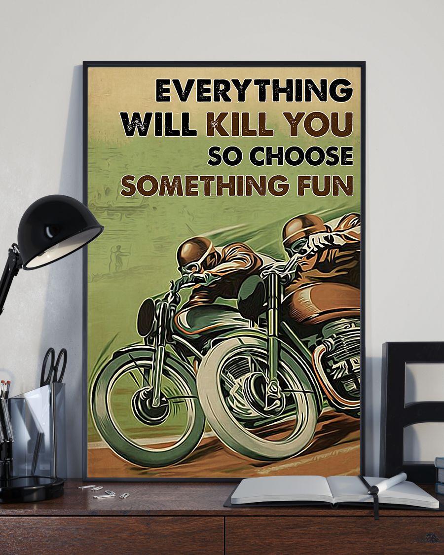everything will kill you so choose something fun motor racing vintage poster 3