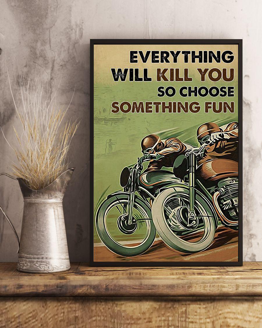 everything will kill you so choose something fun motor racing vintage poster 4