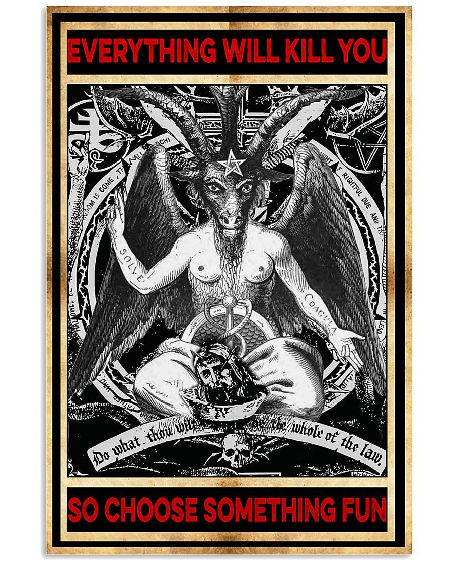 everything will kill you so choose something fun satan vintage poster 1