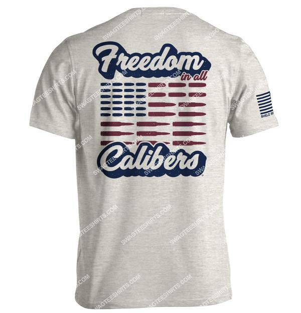 freedom in all calibers american flag political shirt 3