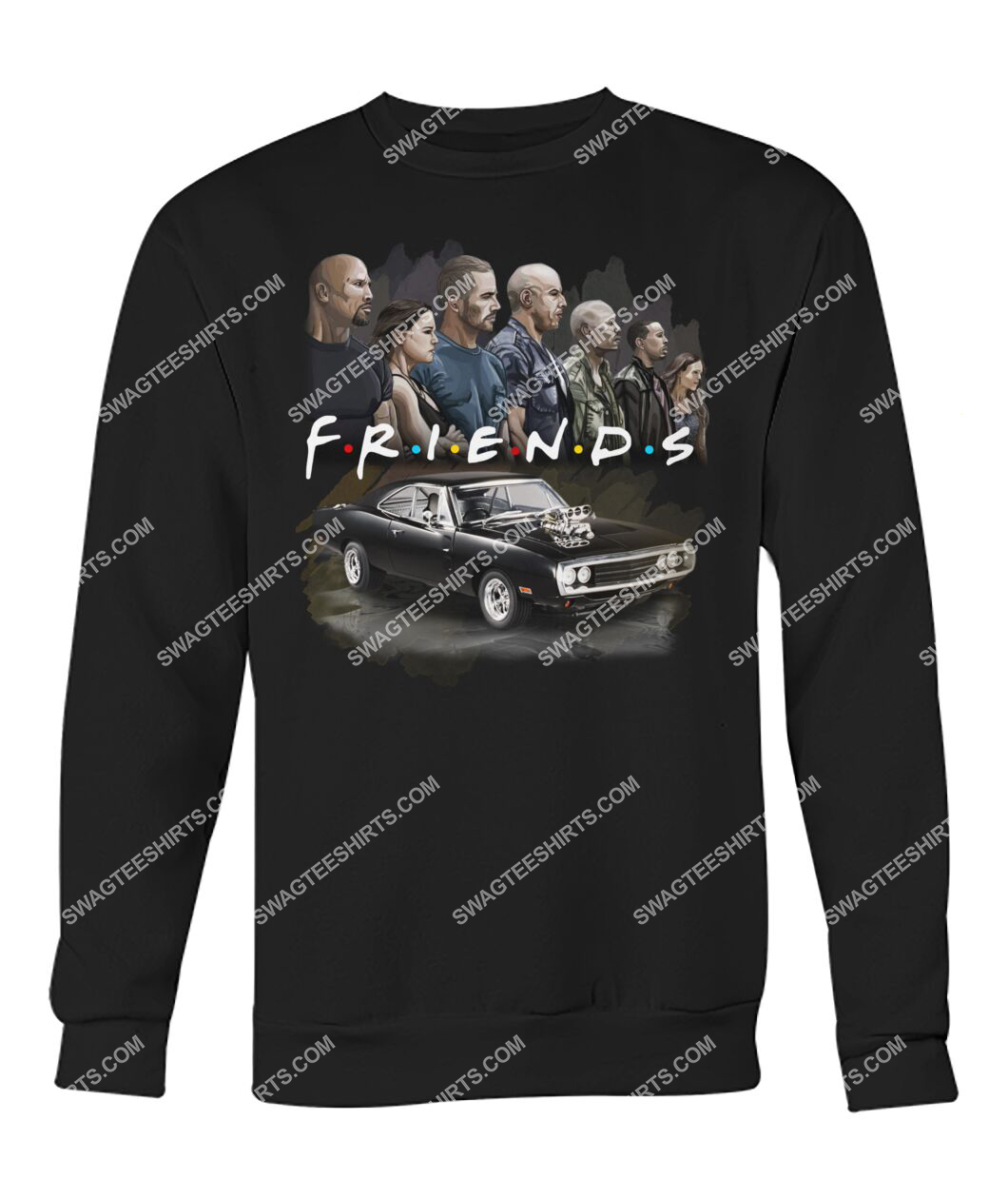 friends tv show fast and furious characters sweatshirt 1
