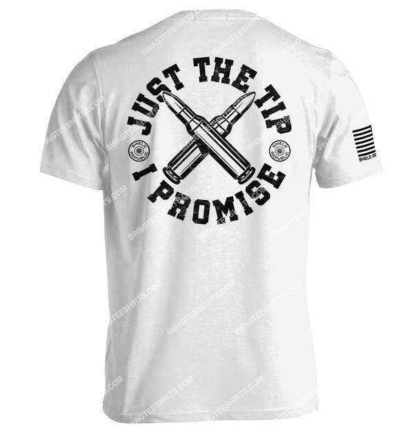 gun control political just the tip i promise shirt 1
