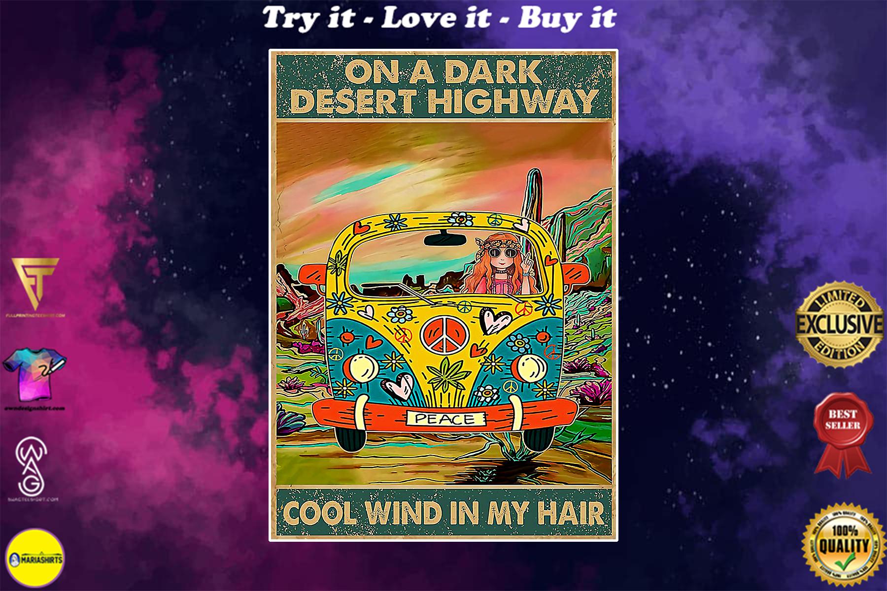 hippie girl on a dark desert highway cool wind in my hair vintage poster