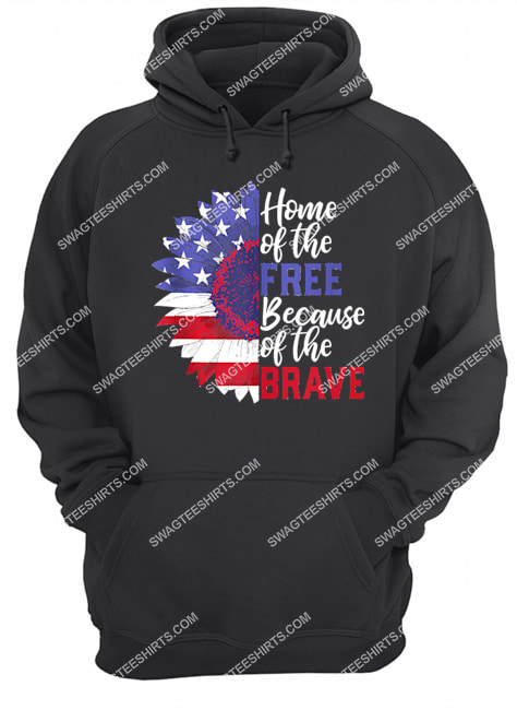 home of the free because of the brave sunflower 4th of july hoodie 1