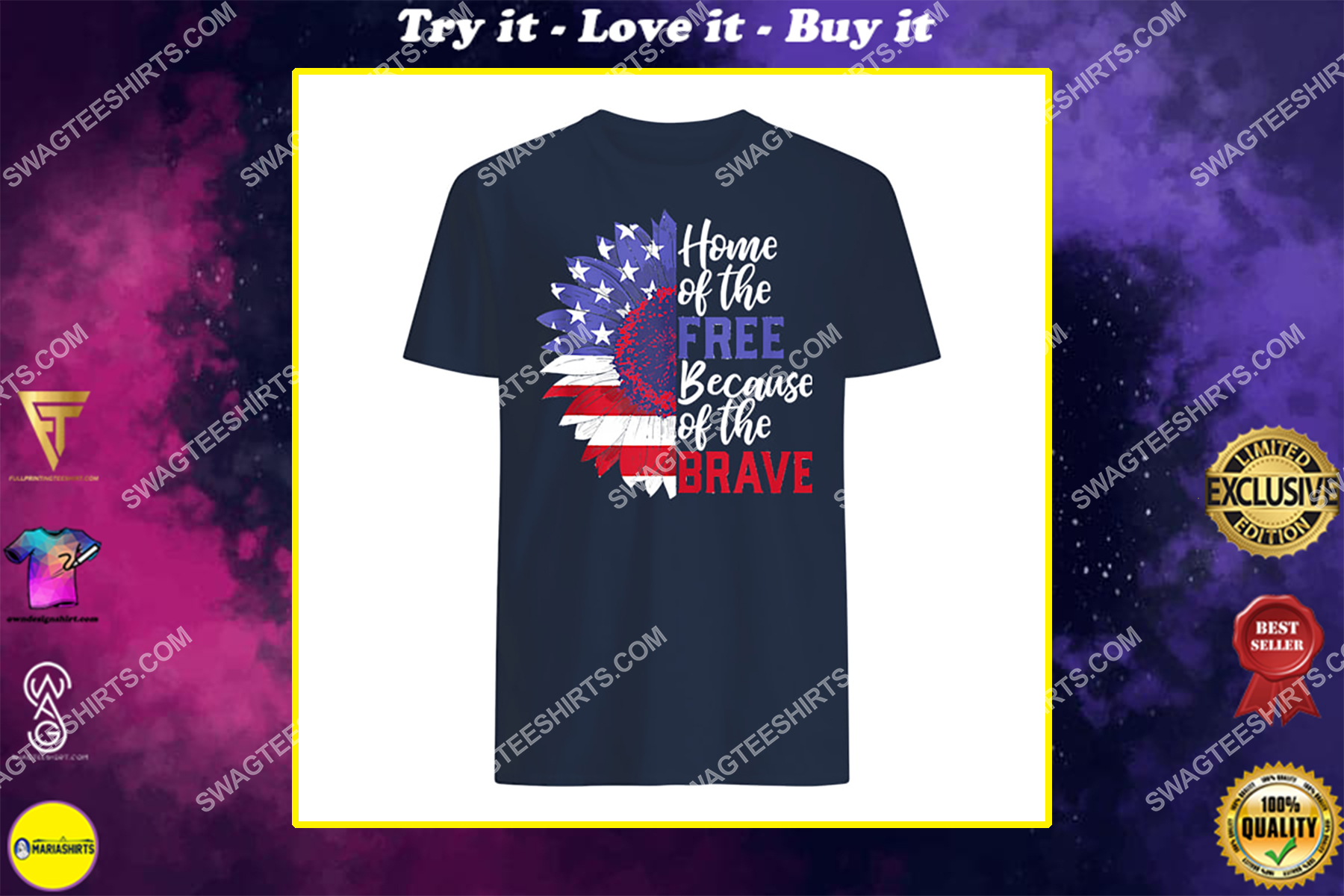 home of the free because of the brave sunflower 4th of july shirt